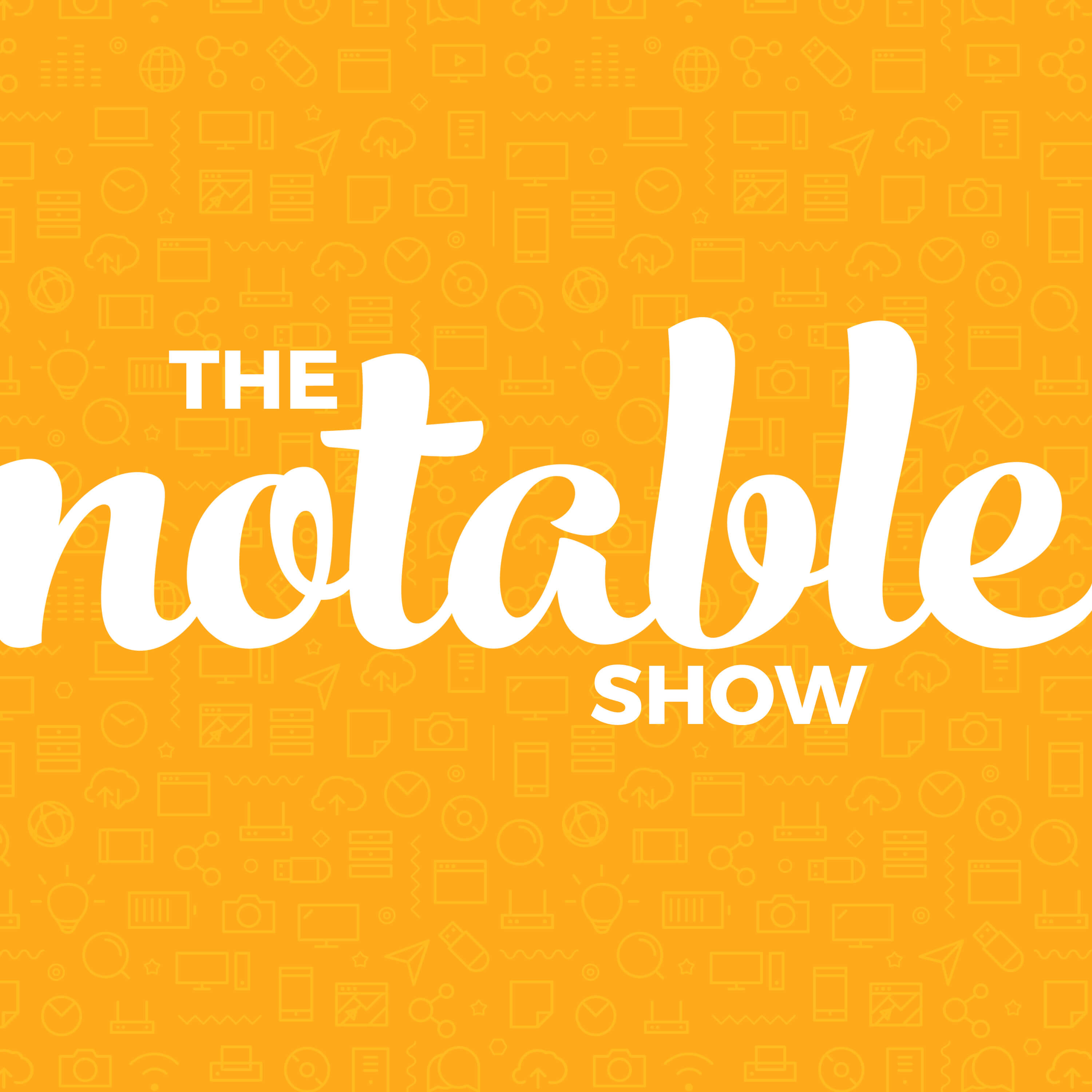The Notable Show: How to Create and Grow an Online Business (with WordPress)